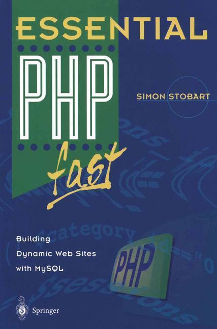 Essential PHP fast als Buch von Simon Stobart