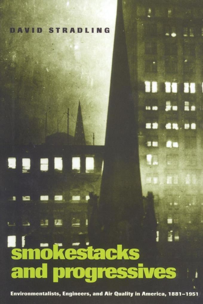Smokestacks and Progressives als Taschenbuch