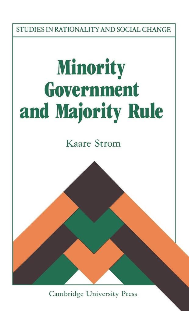 Minority Government and Majority Rule als Buch (gebunden)