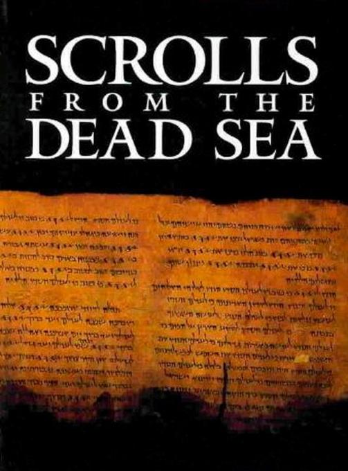 Scrolls from the Dead Sea: An Exhibition of Scrolls and Archeological Artifacts from the Collections of the Israel Antiquities Authority als Buch (gebunden)
