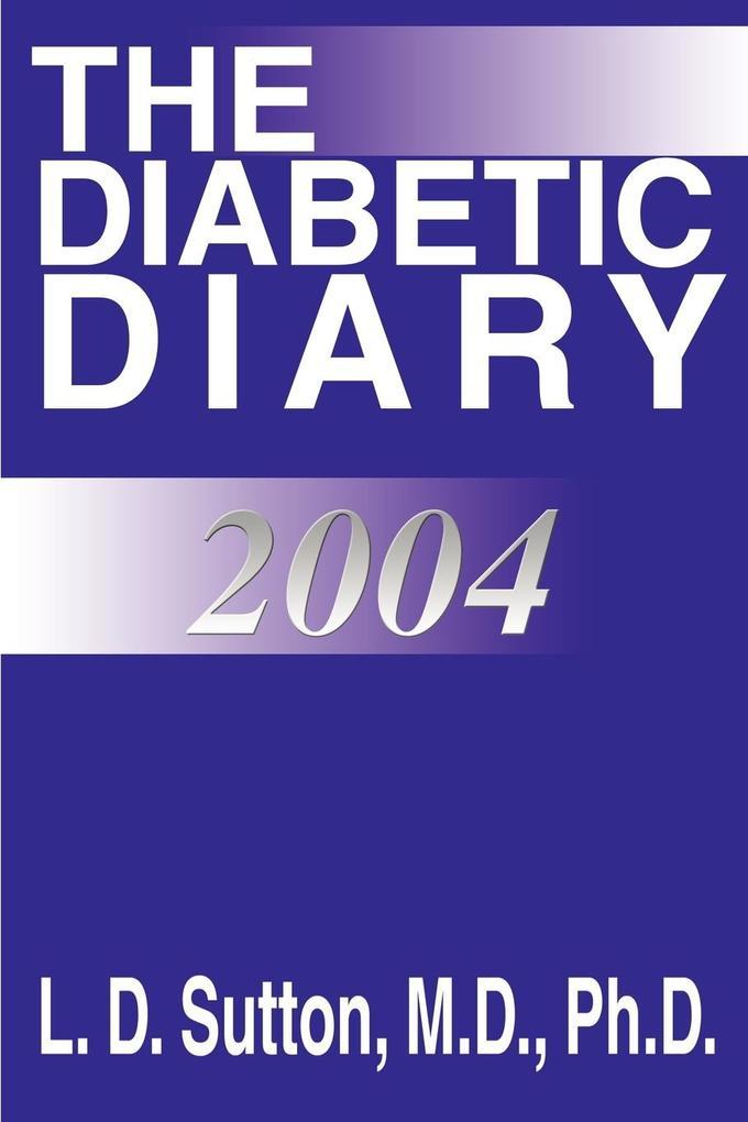 The Diabetic Diary 2004 als Taschenbuch