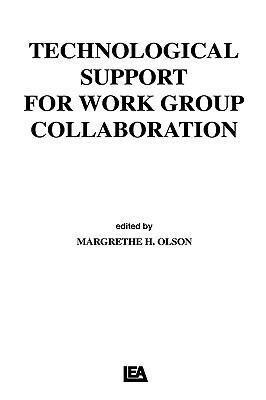 Technological Support for Work Group Collaboration als Buch (gebunden)