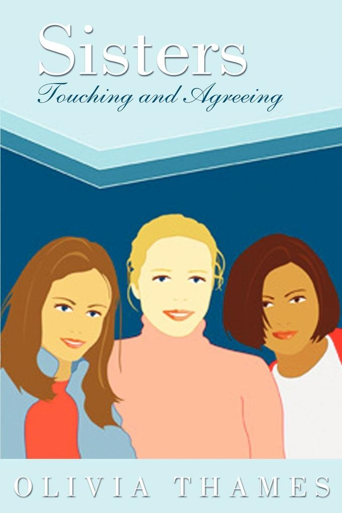Sisters Touching and Agreeing als Taschenbuch