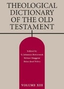 Theological Dictionary of the Old Testament, Volume XIII