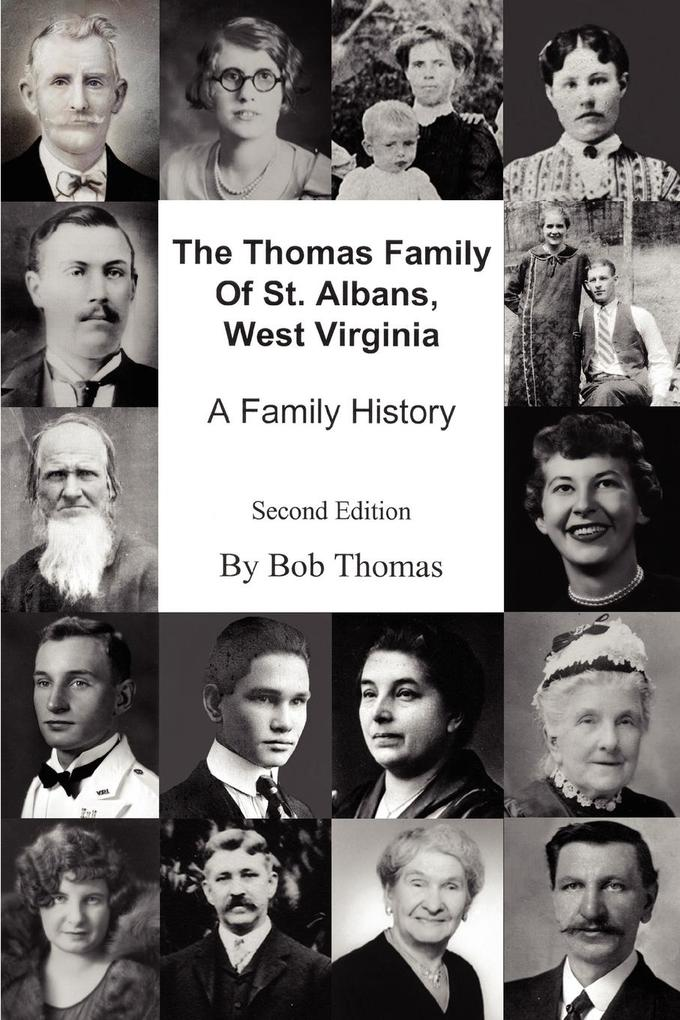 The Thomas Family Of St. Albans, West Virginia: A Family History als Taschenbuch