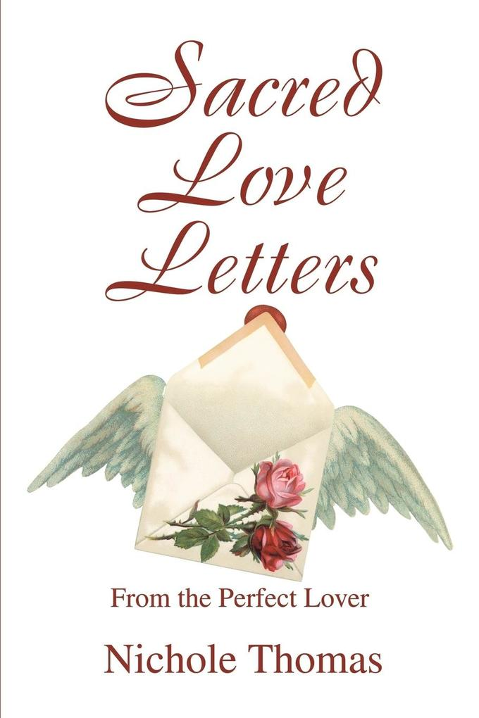 Sacred Love Letters: From the Perfect Lover als Taschenbuch