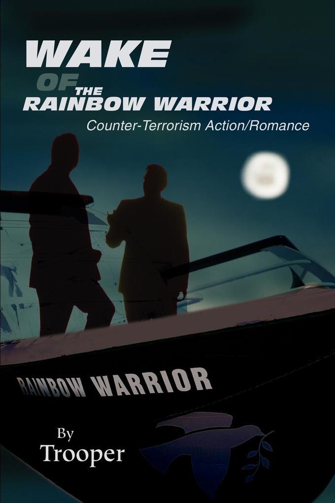 Wake of the Rainbow Warrior als Taschenbuch