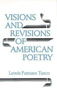 Visions & Revisions of American Poetry