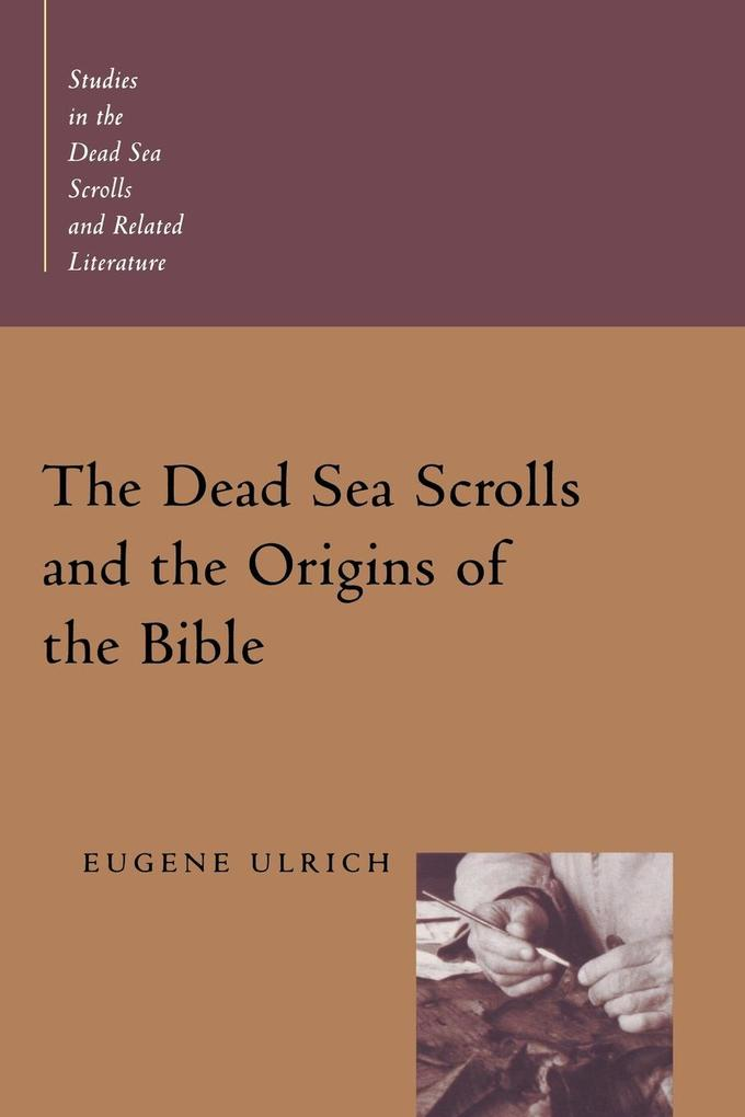 The Dead Sea Scrolls and the Origins of the Bible als Taschenbuch