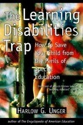 The Learning Disabilities Trap
