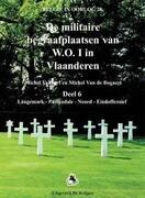 de Militaire Begraafplaatsen Van W.O.I.-6: Deel 6. Langemark, Passendale, Noord, Eindoffensieff