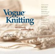 Vogue(r) Knitting the Ultimate Knitting Book