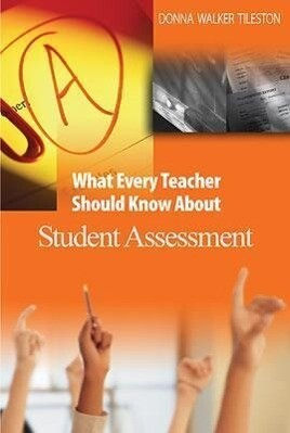 What Every Teacher Should Know About Student Assessment als Taschenbuch