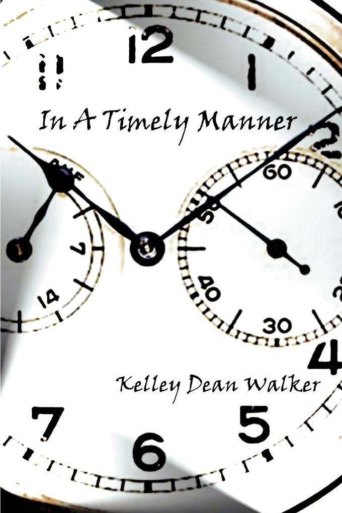 In A Timely Manner als Taschenbuch