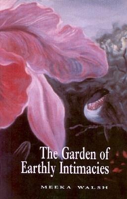The Garden of Earthly Intimacies als Taschenbuch