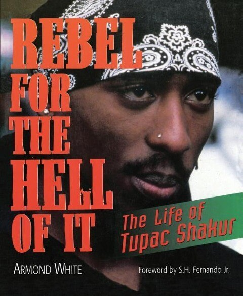 Rebel for the Hell of It: The Life of Tupac Shakur als Taschenbuch
