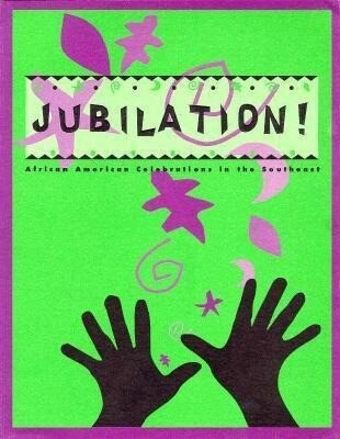 Jubilation!: African American Celebrations in the Southeast als Taschenbuch