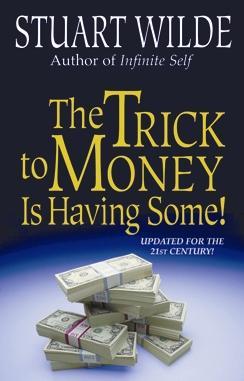 The Trick to Money Is Having Some als Taschenbuch