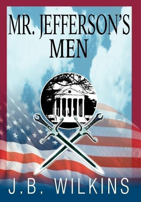 Mr. Jefferson's Men als Buch (gebunden)