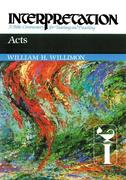 Acts: Interpretation: A Bible Commentary for Teaching and Preaching