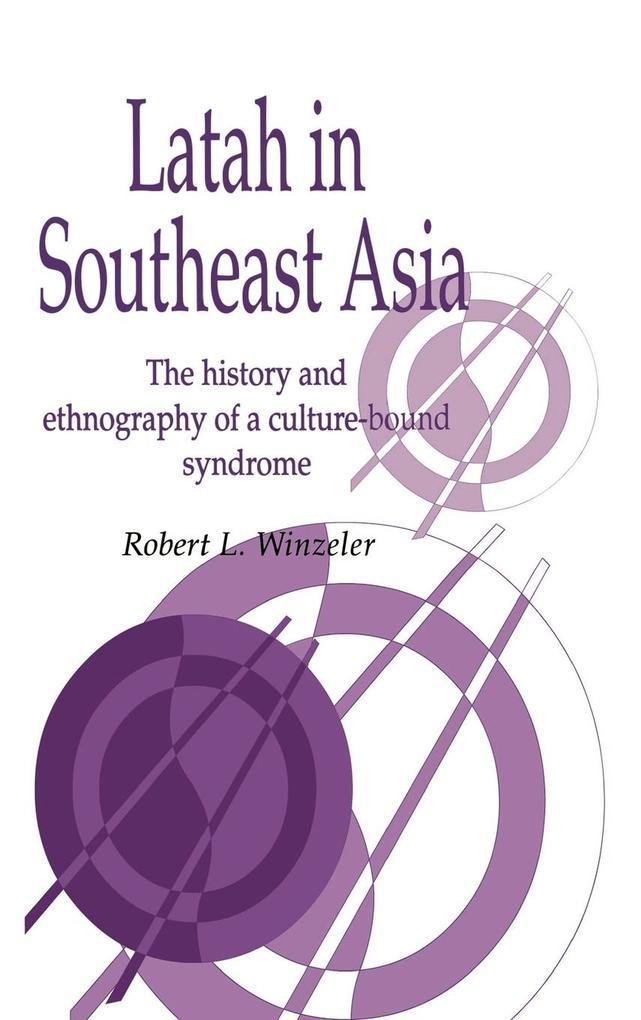 Latah in South-East Asia als Buch (gebunden)