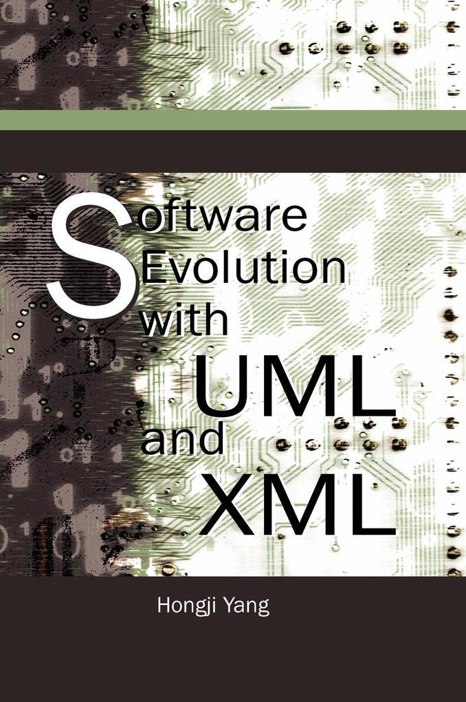 Software Evolution with UML and XML als Buch vo...