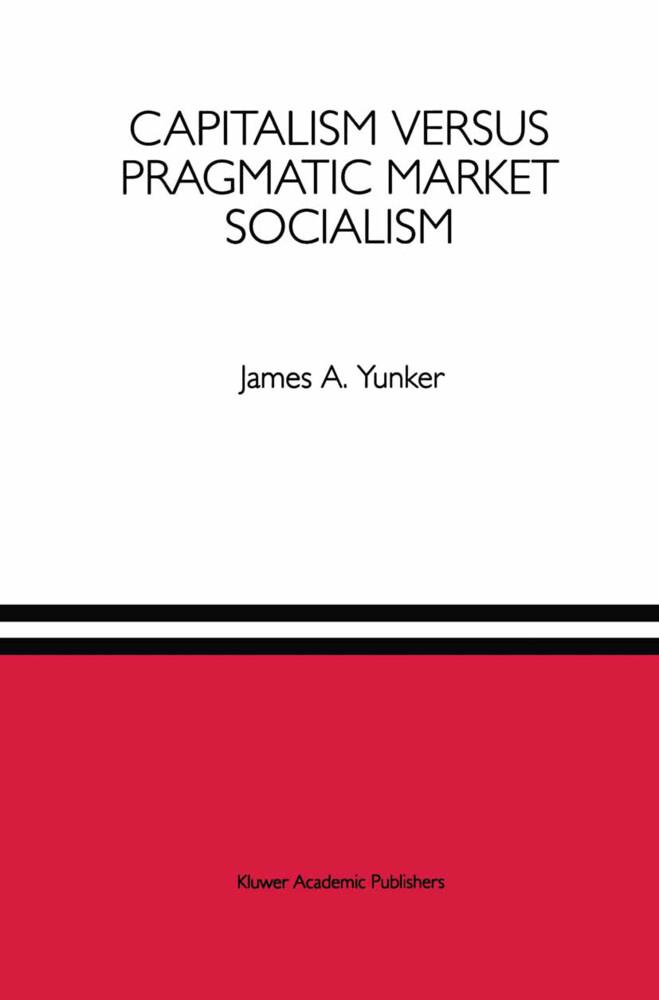 Capitalism versus Pragmatic Market Socialism als Buch (gebunden)