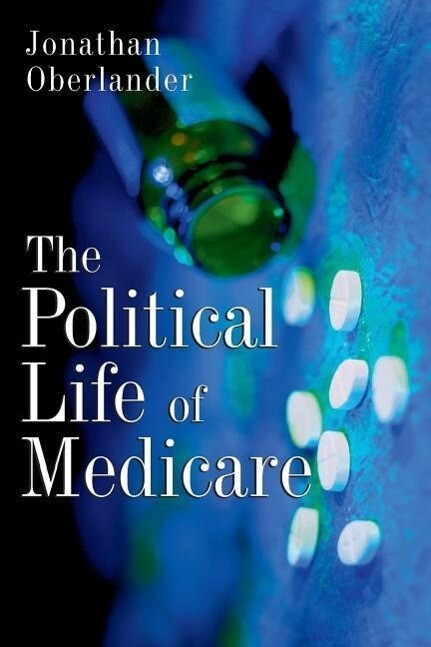 The Political Life of Medicare als Taschenbuch