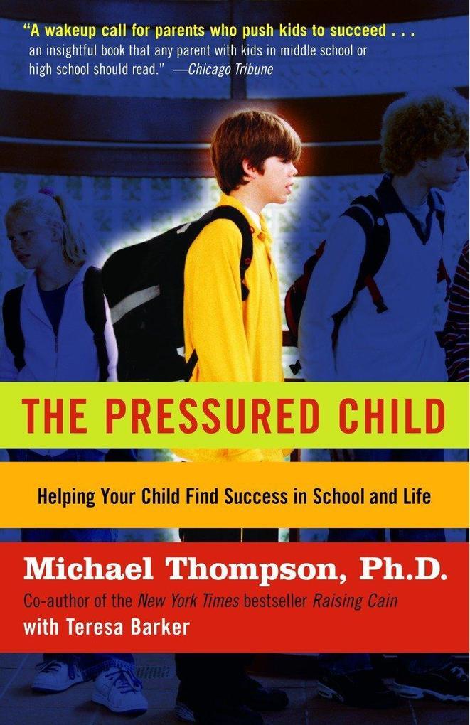 The Pressured Child als Taschenbuch