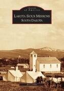 Lakota Sioux Missions, South Dakota