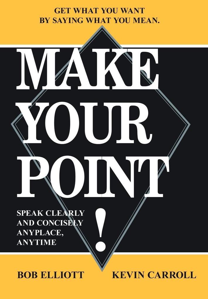 MAKE YOUR POINT! als Buch (gebunden)