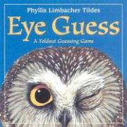 Eye Guess: A Foldout Guessing Game als Buch (gebunden)