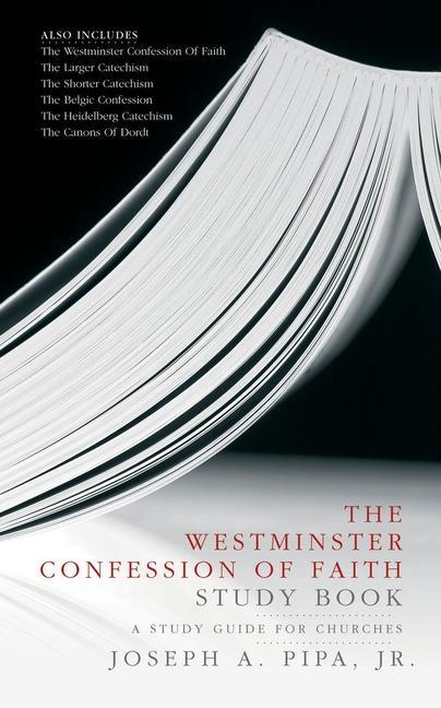 The Westminster Confession of Faith Study Book als Taschenbuch