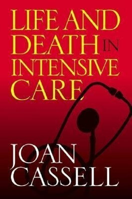 Life And Death In Intensive Care als Taschenbuch