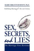 Sex, Secrets, and Lies: The Marriage Vows Revisited
