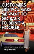 Customers Like You Make Me Want to Go Back to Being a Hooker: The Life and Times of a Corrupt Las Vegas Taxi Cab Driver