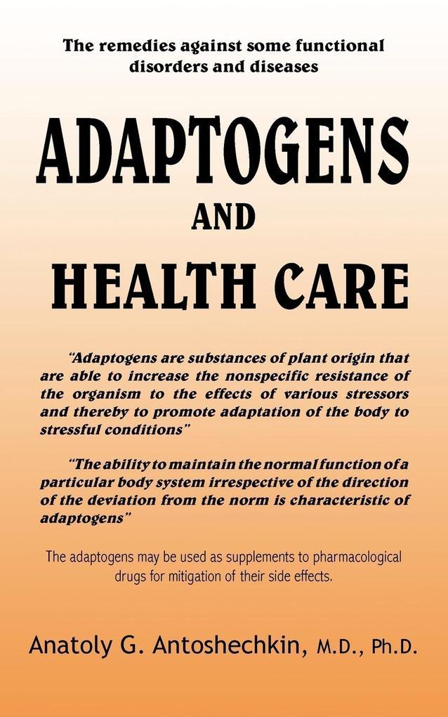 ADAPTOGENS AND HEALTH CARE als Taschenbuch