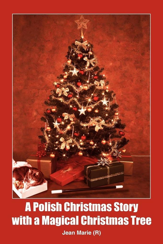A Polish Christmas Story with a Magical Christmas Tree als Taschenbuch