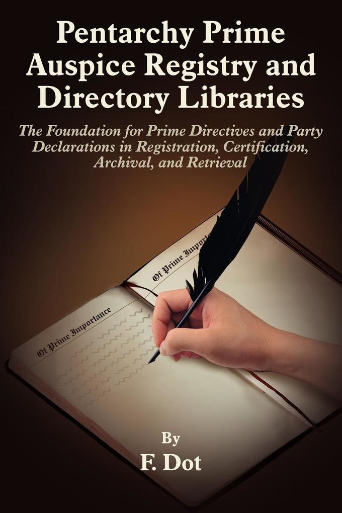 Pentarchy Prime Auspice Registry and Directory Libraries als Taschenbuch