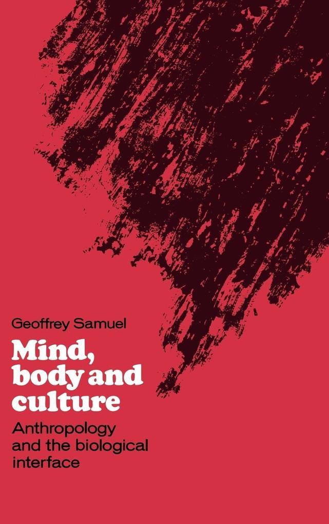 Mind, Body and Culture als Buch (gebunden)