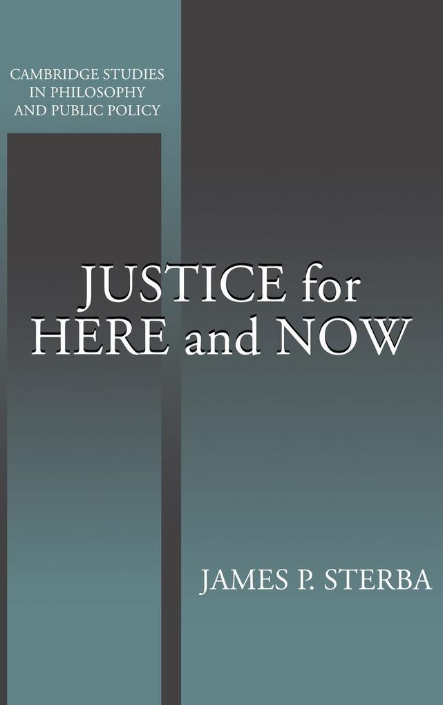 Justice for Here and Now als Buch (gebunden)