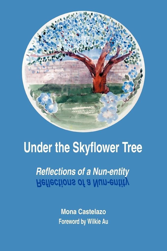 Under the Skyflower Tree als Taschenbuch