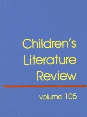 Children's Literature Review: Excerpts from Reviews, Criticism, and Commentary on Books on Children and Young People als Buch (gebunden)