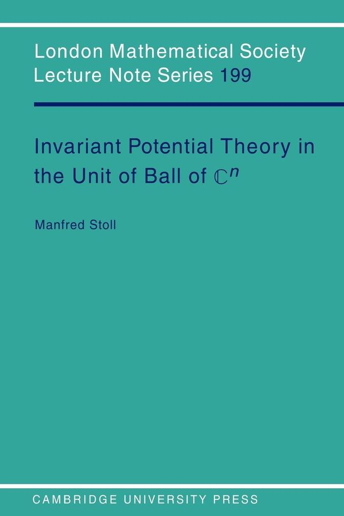 Invariant Potential Theory in the Unit Ball of Cn als Taschenbuch