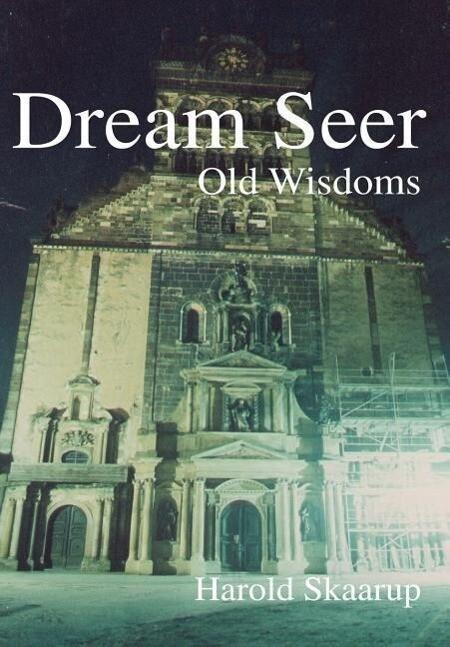 Dream Seer: Old Wisdoms als Buch (gebunden)