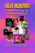 False Memories: Adventures of the Living Dali: The Surreal Biography of Anton Brzezinski