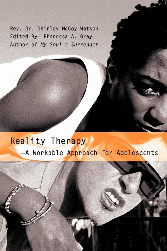 Reality Therapy--A Workable Approach for Adolescents als Taschenbuch
