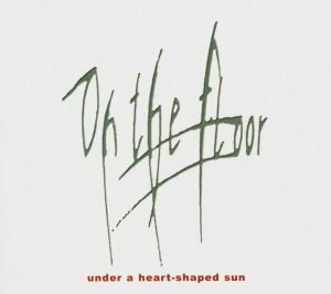 Under A Heart Shaped Sun als CD