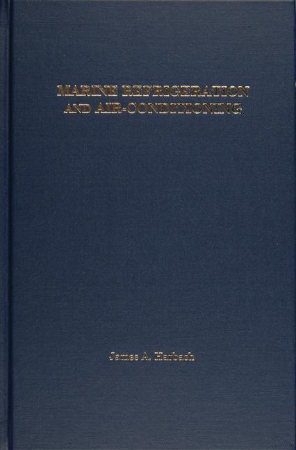 Marine Refrigeration and Air-Conditioning als Buch (gebunden)