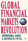 Global Financial Markets Revolution: The Future of Exchanges and Capital Markets als Buch (gebunden)
